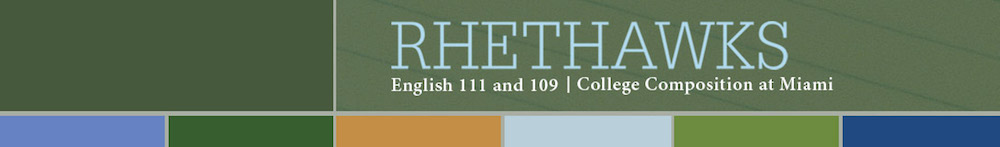 Rhethawks English 111 and 109 College Composition at Miami
